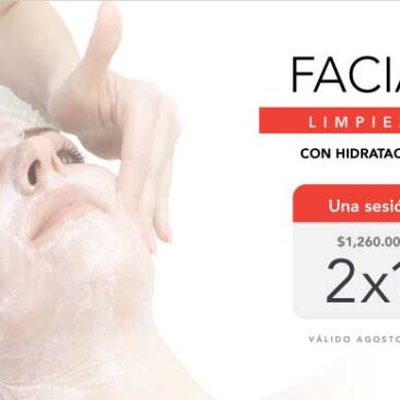 Facial 2×1, Promoción Agosto 2021
